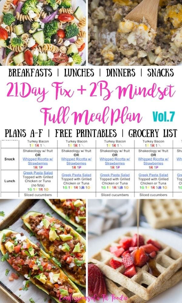 Food photo collage with a black and pink text overlay on a white background. Text overlay says, 21 Day Fix + 2B Mindset Full Meal Plan Vol, 7 | Confessions of a Fit Foodie