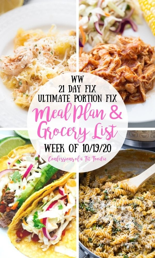 Food photo collage with pink and black text on a white circle. Text says, WW | 21 Day Fix | Ultimate Portion Fix | Meal Plan & Grocery List | Week of 10/19/20 | Confessions of a Fit Foodie