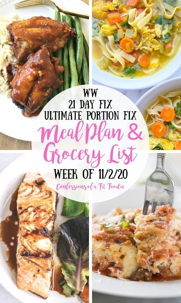 food photo collage with black and pink text on a white circle. Text says, WW | 21 Day Fix | Ultimate Portion Fix | Meal Plan & Grocery List | Week of 11/2/20 | Confessions of a Fit Foodie