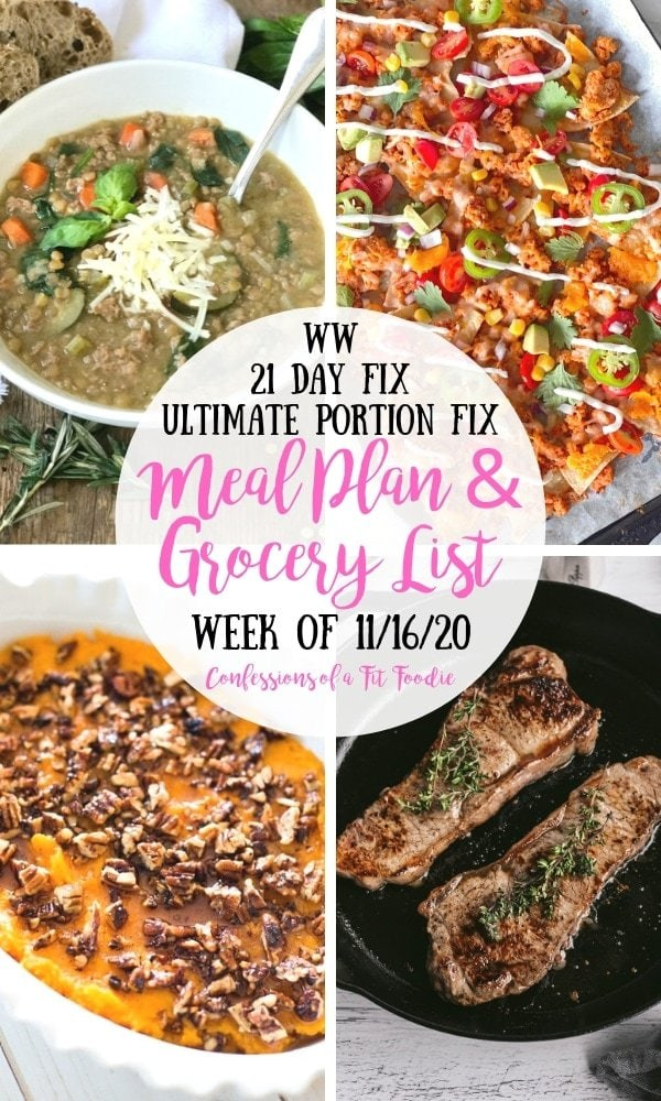 Photo collage with food pictures and black and pink text on a white circle.  Text says, WW | 21 Day Fix | Ultimate Portion Fix | Meal Plan & Grocery List | Week of 11/16/20 | Confessions of a Fit Foodie