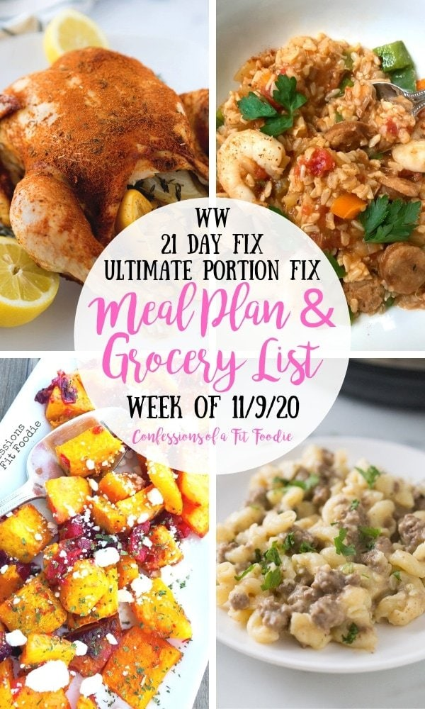 Food photo collage with black and pink text on a white circle. Text says, WW | 21 Day Fix | Ultimate Portion Fix | Meal Plan & Grocery List | Week of 11/9/20 | Confessions of a Fit Foodie