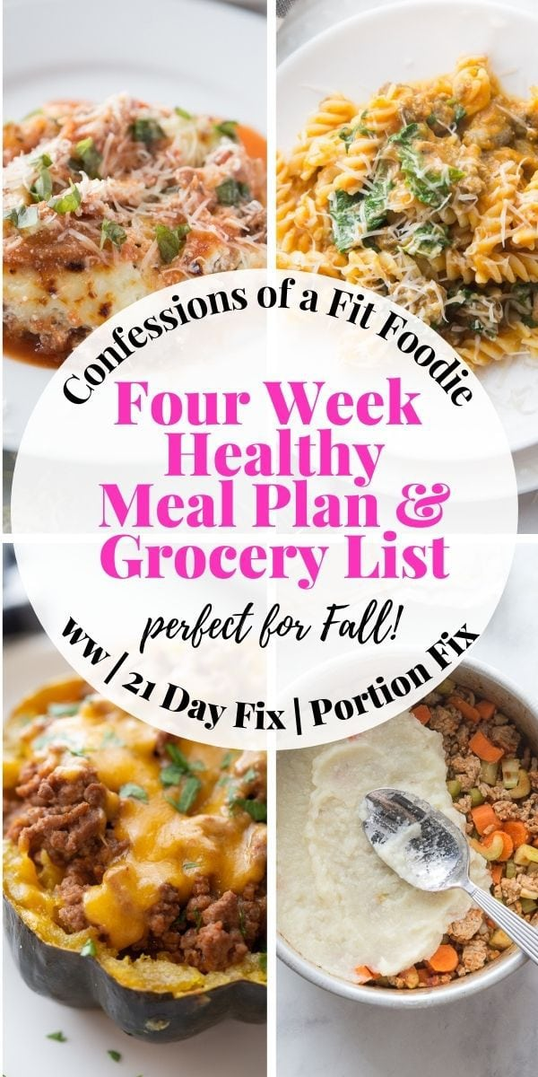 Food photo collage with pink and black text on a white rectangle. Text says, Healthy Meal Plans for Fall & Winter   4 Weeks   Printable   Grocery List   Confessions of a Fit Foodie
