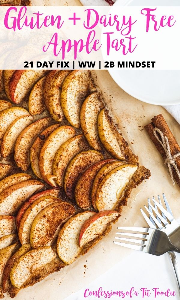 Overhead photo of a baking sheet full of apple tart with black and pink text on a white rectangle. Text says, Gluten + Dairy Free Apple Tart | 21 Day Fix | WW | 2B Mindset | Confessions of a Fit Foodie