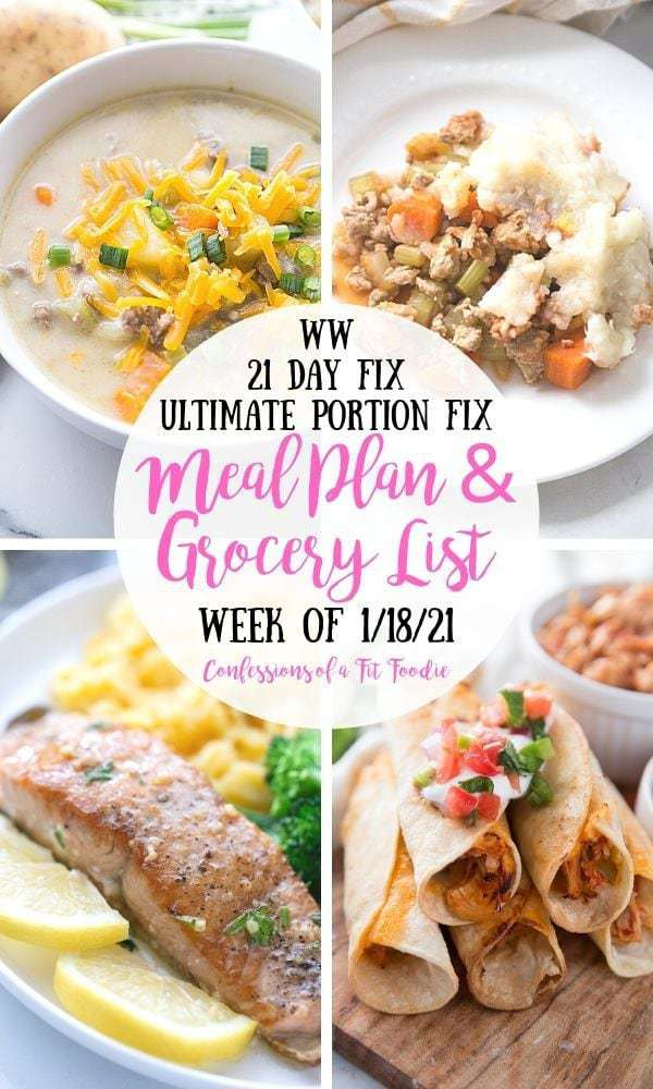 Food photo collage with pink and black text on a white circle. Text says, WW | 21 Day Fix | Ultimate Portion Fix | Meal Plan & Grocery List | Week of 1/18/21 | Confessions of a Fit Foodie