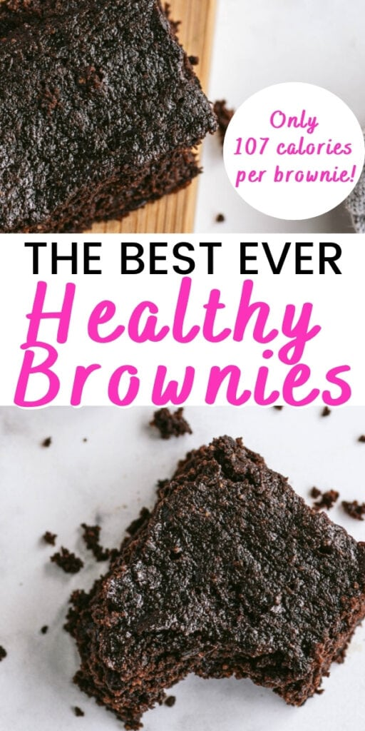 Two photo collage with black and pink text on a white background. Top and bottom photos both feature a homemade healthy brownie recipe, bottom photo has a bite taken out of it.