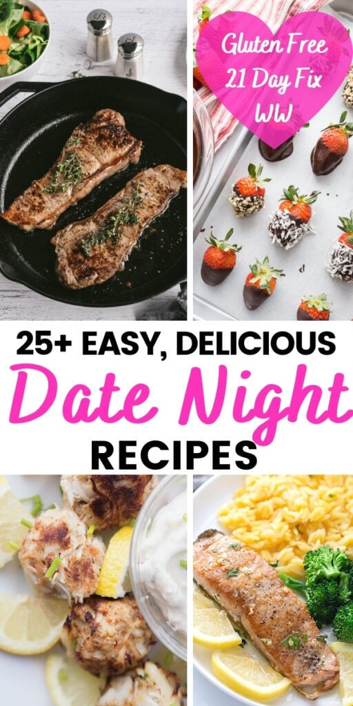 Food photo collage with pink and black text on a white background. Text says, 25+ Easy, Delicious Date Night Recipes