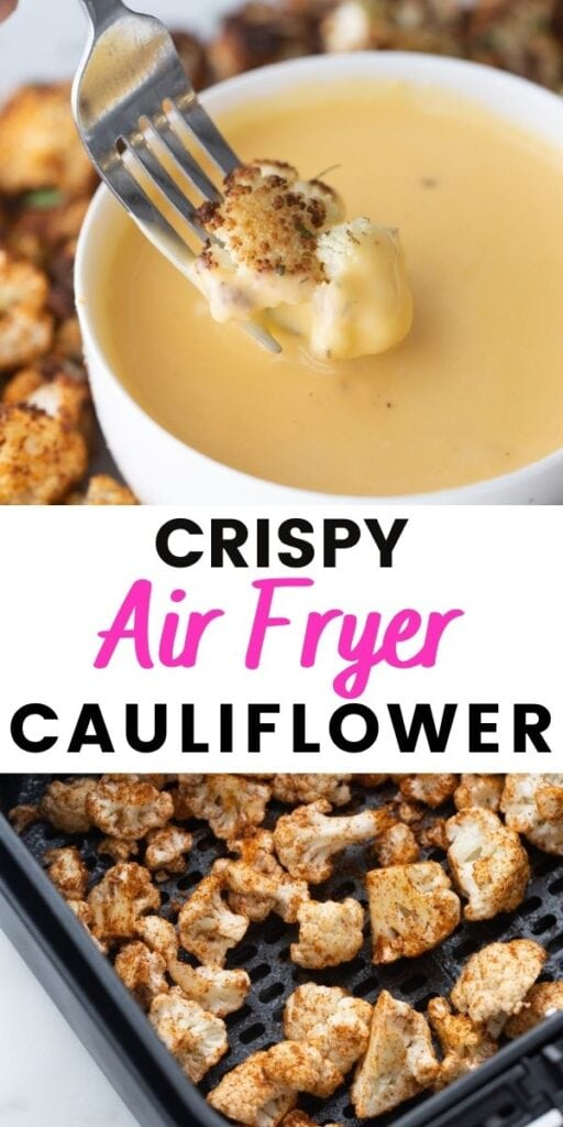 A plate of Crispy air fryer cauliflower being dipped in cheese sauce with the text overlay