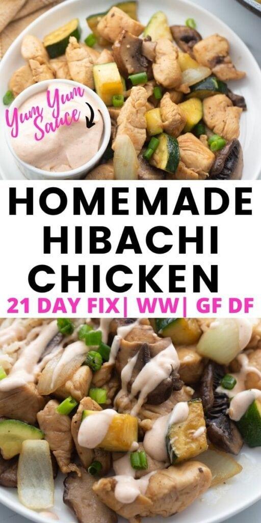 Photo Collage with text overlay Homemade Hibachi Chicken Recipe plus Homemade Yum Yum Sauce