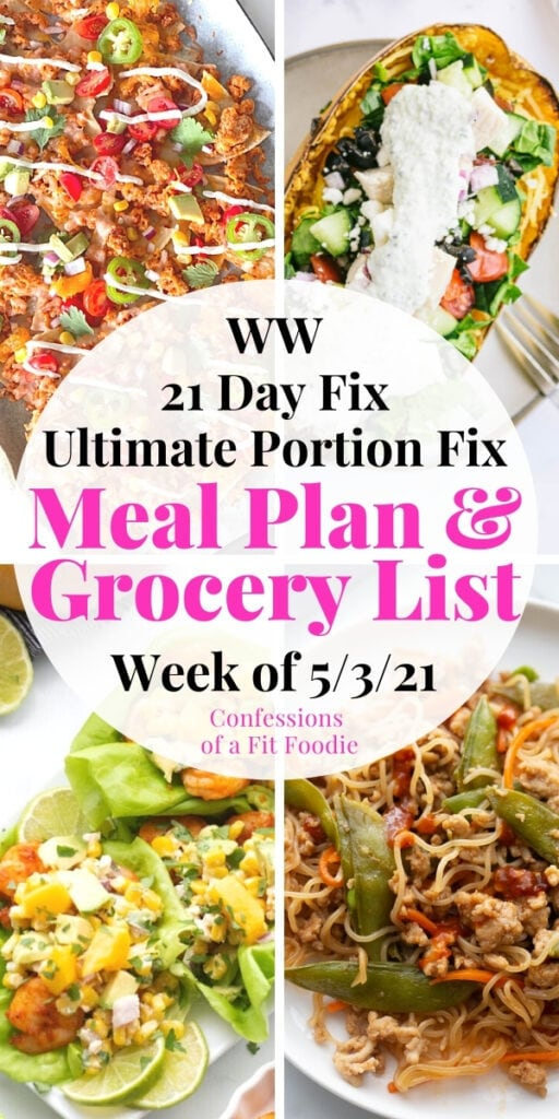 Food photo collage with pink and black text on a white circle: 21 Day Fix Meal Plan and Grocery List | Week of 5/3/21
