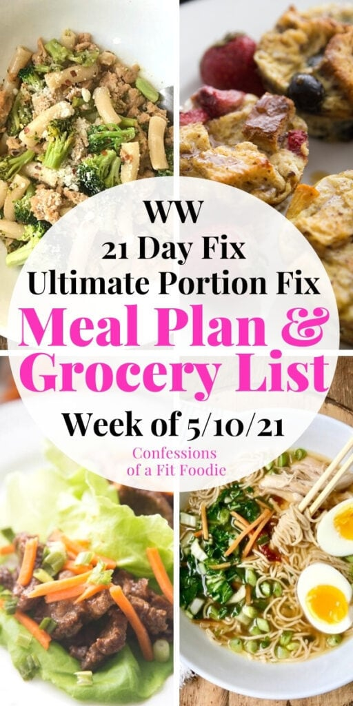 Food photo collage with black and pink text on a white circle. Text says, 21 Day Fix Meal Plan & Grocery List   Week of 5/10/21