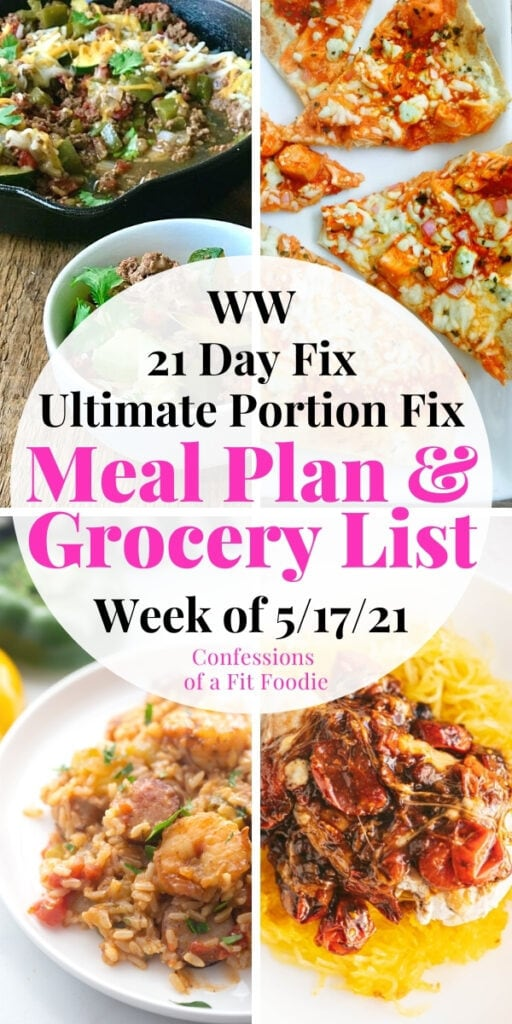 Food photo collage with pink and black text - 21 Day Fix Meal Plan & Grocery List | Week of 5/17/21