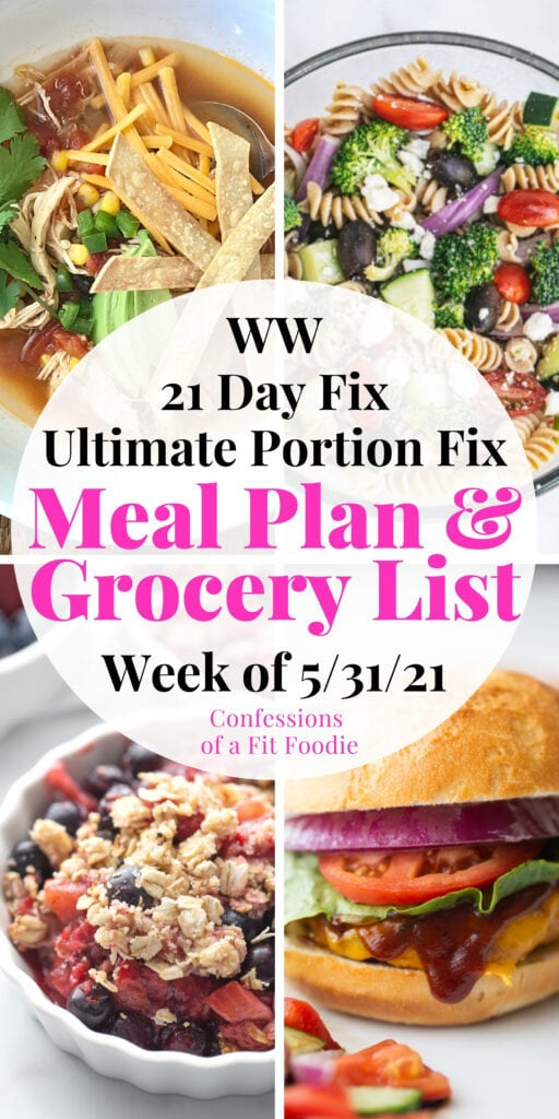 Food photo collage with pink and black text - 21 Day Fix Meal Plan & Grocery List | Week of 5/31/21