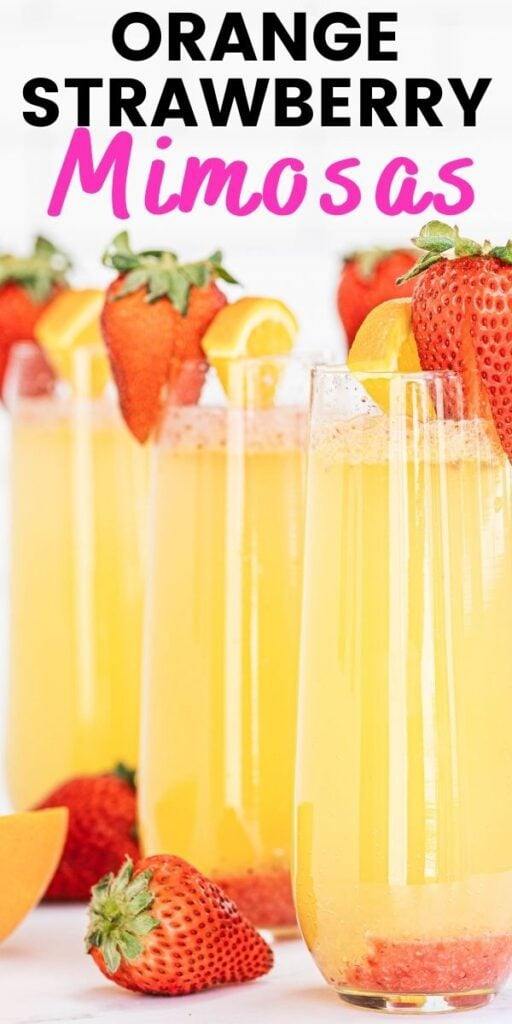 Pinterest image with text overlay Champagne flutes with orange strawberry mimosas and a strawberry garnish